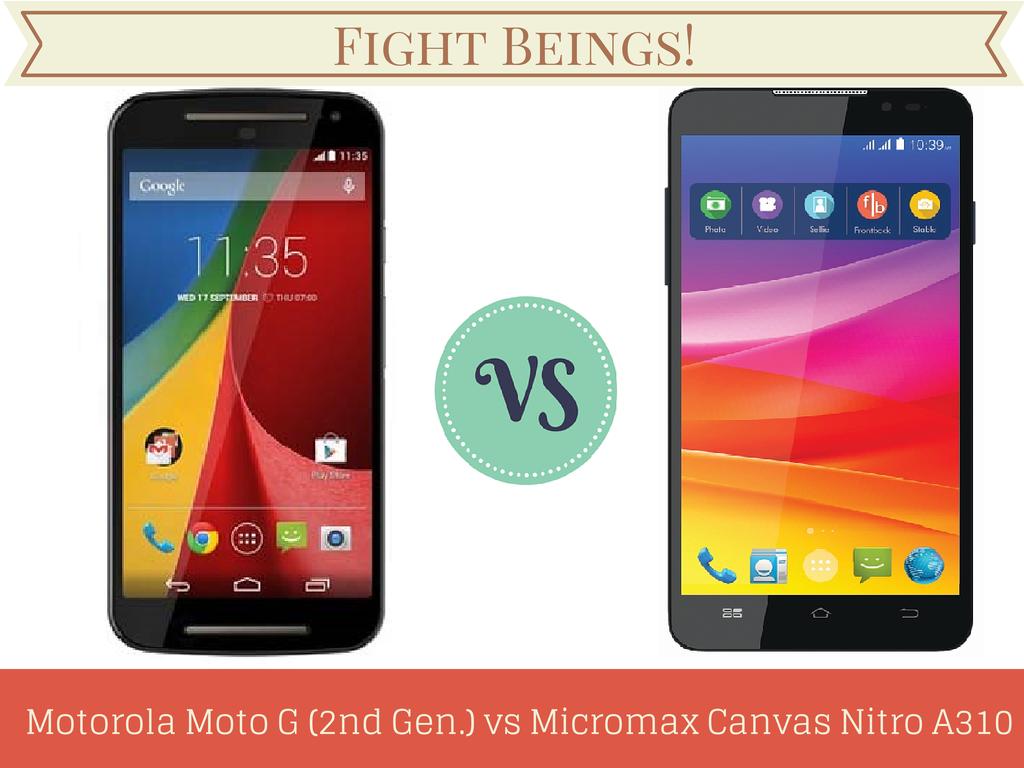 Motorola Moto G(2nd Gen) vs Micromax Canvas Nitro A310