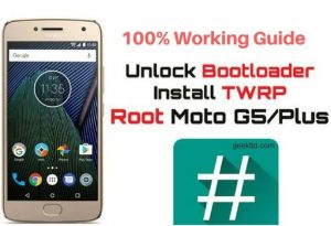 [100% Working] How to Root Moto G5 and Moto G5 Plus TWRP